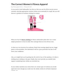 The Correct Women's Fitness Apparel