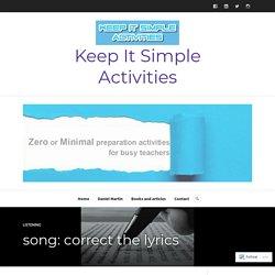 song: correct the lyrics – Keep It Simple Activities