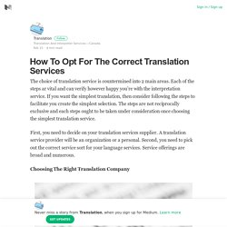 How To Opt For The Correct Translation Services – Translation – Medium