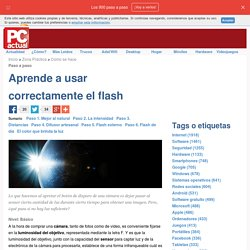 Aprende a usar correctamente el flash · Tecnología en español. Comparativas, tutoriales, trucos, ayudas, paso a paso, cómo · Cómo se hace