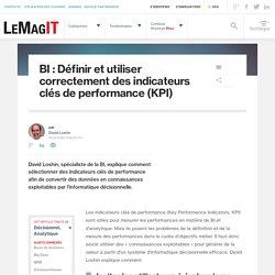 BI : Définir et utiliser correctement des indicateurs clés de performance (KPI)