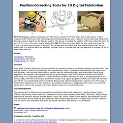 Position-Correcting Tools for 2D Digital Fabrication