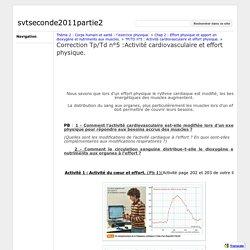 Correction Tp/Td n°5 :Activité cardiovasculaire et effort physique. - svtseconde2011partie2
