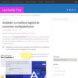 Antidote+ Le meilleur logiciel de correction multiplateforme