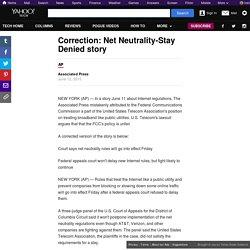 Correction: Net Neutrality-Stay Denied story