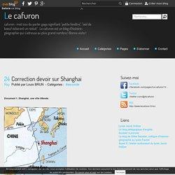 Correction devoir sur Shanghai - Le cafuron