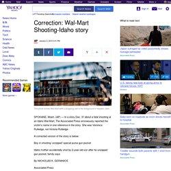 Correction: Wal-Mart Shooting-Idaho story