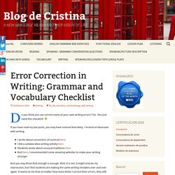 Error Correction in Writing: Grammar and Vocabulary Checklist