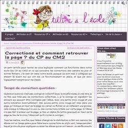 Corrections et comment retrouver la page ? du CP au CM2