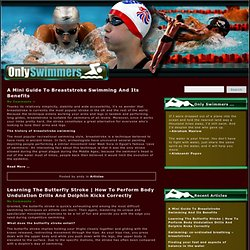 Only Swimmers :: discover more about how to correctly swim, improve your swim technique and your swim efficiency