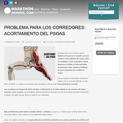 PROBLEMA PARA LOS CORREDORES: ACORTAMIENTO DEL PSOAS