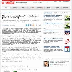 Pistas para su cartera: Correlaciones (Diciembre 2012)