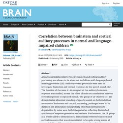 Correlation between brainstem and cortical auditory processes in normal and language-impaired children