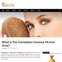 What Is The Correlation Coconut Oil And Acne?