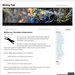 Neither-nor: Correlative Conjunctions « Writing Tips