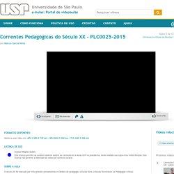 Correntes Pedagógicas do Século XX - PLC0025-2015