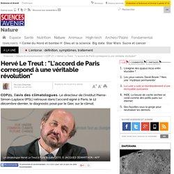 """Hervé Le Treut : """"L'accord de Paris correspond à une véritable révolution"""""""
