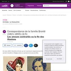 Correspondance de la famille Brontë (1821-1855) - France Culture