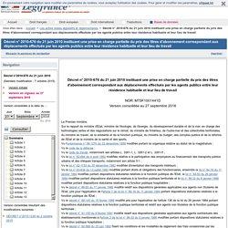 Décret n° 2010-676 du 21 juin 2010 instituant une prise en charge partielle du prix des titres d'abonnement correspondant aux déplacements effectués par les agents publics entre leur résidence habituelle et leur lieu de travail