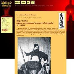 """Roger Fenton, premier correspondant de guerre photographe (1819-1869). Article paru dans """"Kodéco"""" de mai 1960."""
