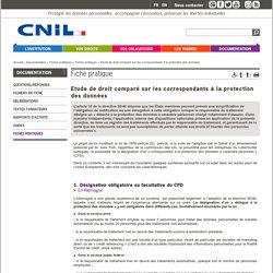 Etude de droit comparé sur les correspondants à la protection des données - CNIL - Commission nationale de l'informatique et des libertés
