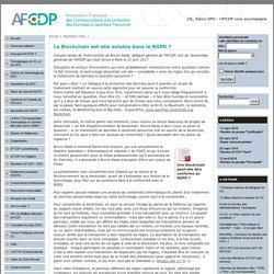 La Blockchain est-elle soluble dans le RGPD? - Association Française des Correspondants aux Données Personnelles