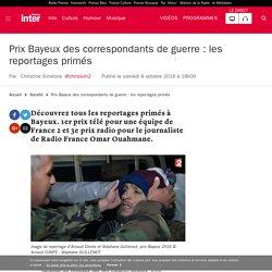 [France Inter] - Prix Bayeux des correspondants de guerre : les reportages primés