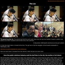 Incubator Lie war correspondent propaganda PR goebbels gulf usa