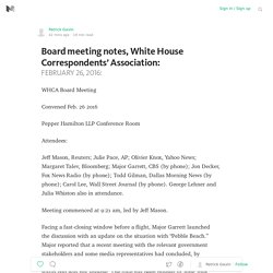 Board meeting notes, White House Correspondents' Association: