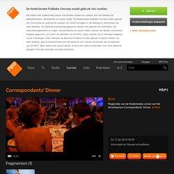 Correspondents' Dinner: 2016 kijk je op npo.nl