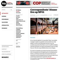 Correspondents' Dinner live op NPO1