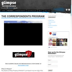 The Correspondents Program | Glimpse