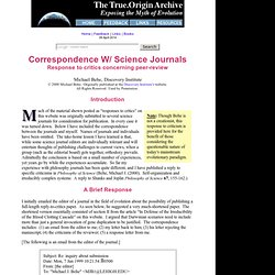 Michael Behe corresponds w/ Science Journals concerning ''Peer-Review''