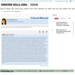 DELLA SERA.it - Forum - Scioglilingua