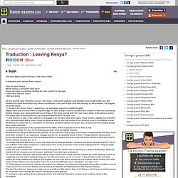 Corrigé Anglais Traduction : Leaving Kenya ?