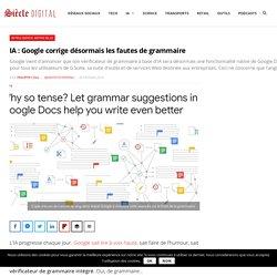 IA : Google corrige désormais les fautes de grammaire