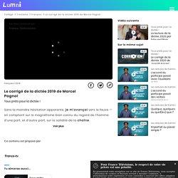 Le corrigé de la dictée 2019 de Marcel Pagnol - Vidéo Français