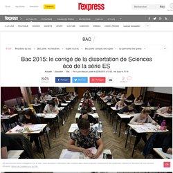 Bac 2015: le corrigé de la dissertation de Sciences éco de la série ES