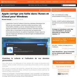 Apple corrige une faille dans iTunes et iCloud pour Windows