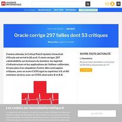 Oracle corrige 297 failles dont 53 critiques