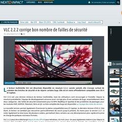VLC 2.2.2 corrige bon nombre de failles de sécurité