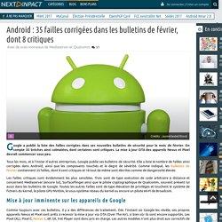 Android : 35 failles corrigées dans les bulletins de février, dont 8 critiques