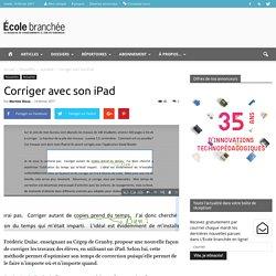 Corriger avec son iPad - École branchée