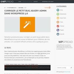Corriger le petit bug jquery Admin dans WordPress 3.6