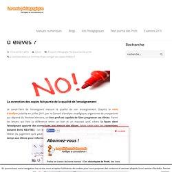 Comment bien corriger ses copies d'élèves ? - LeWebPédagogique