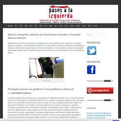 Sobre la corrupción: artículos de Joan Romero González y Fernando Jiménez Sánchez