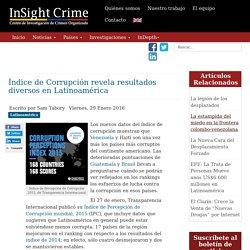 Índice de Corrupción revela resultados diversos en Latinoamérica
