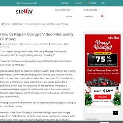 Repair Corrupt Video Files using FFmpeg - Stellar Data Recovery Blog