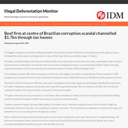 Beef firm at centre of Brazilian corruption scandal channelled $1.7bn through tax havens – bad-ag.info