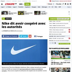 Corruption - Nike dit avoir coopéré avec les autorités
